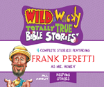 Wild & Wacky Totally True Bible Stories: All About Helping Others